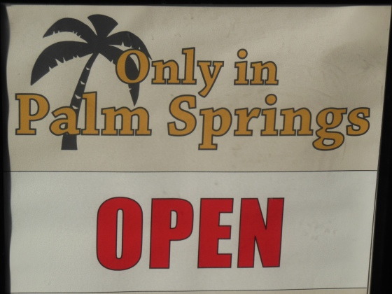 Open Only in Palm Springs